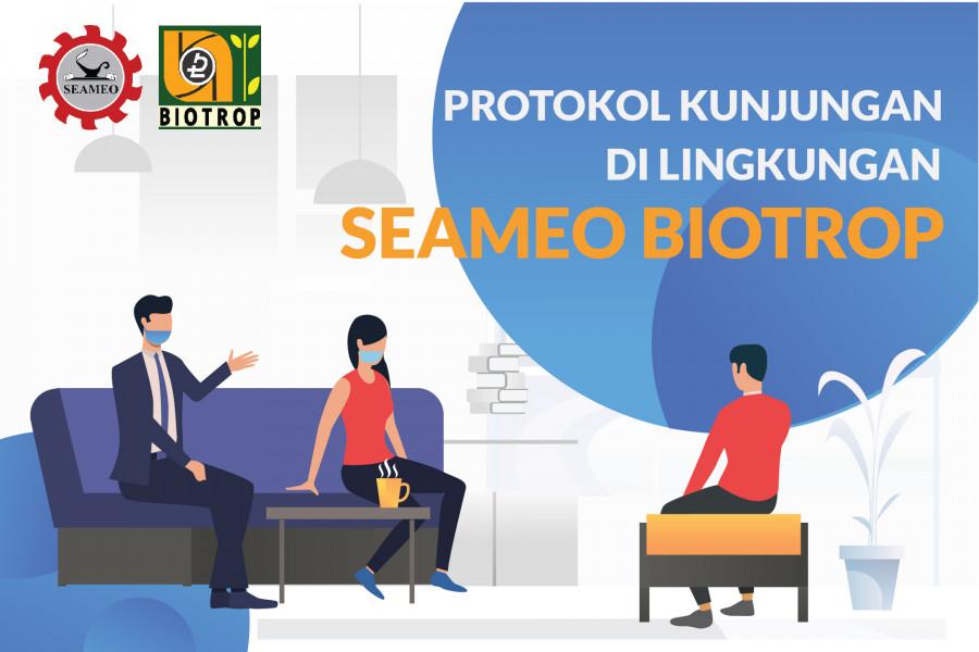 Protocol on Visiting SEAMEO BIOTROP